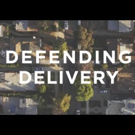 Defending Delivery – Short Documentary