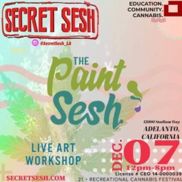 Paint with us at The Secret Sesh in Adelanto Dec. 7th!