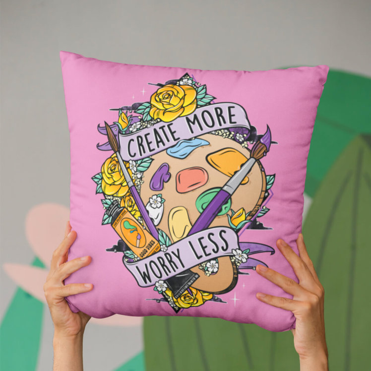 Create More Worry Less Pink Pillow