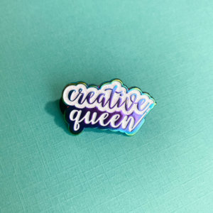 Creative Queen Enamel Pin