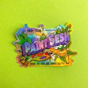 High From The Paint Sesh Holographic Sticker