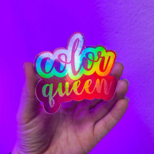 Color Queen Holographic Sticker
