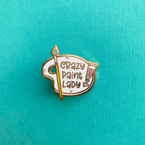 Crazy Paint Lady Enamel Pin